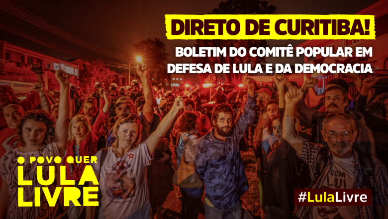 Boletim 297 – Comitê Popular em Defesa de Lula e da Democracia