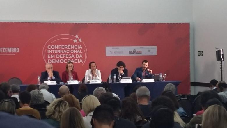 Conferência Internacional em Defesa da Democracia debate avanço das direitas