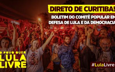 Boletim 394 – Comitê Popular em Defesa de Lula e da Democracia